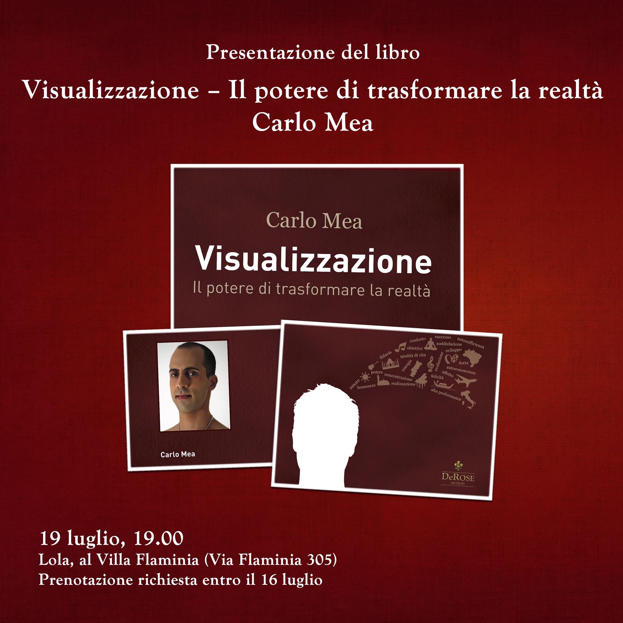 Presentazione del libro Visualizzazione - Il potere di trasformare la realtà - Carlo Mea